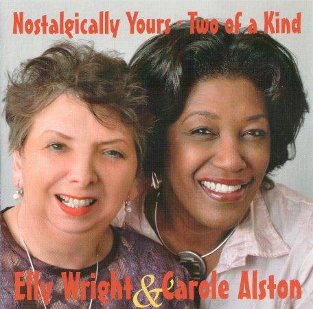 Elly Wright & Carole Alston Nostalgically Yours · Two of a Kind (2011) - Elly_Wright_und_Carole_Alston_-_Nostalgically_Yours_._Two_of_a_Kind